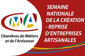 SEMAINE NATIONALE DE LA CREATION REPRISE D'ENTREPRISES ARTISANALES