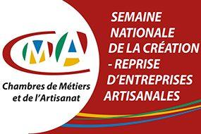 SEMAINE NATIONALE DE LA CREATION REPRISE D'ENTREPRISES ARTISANALES