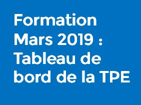 Formation Mars 2019 : Tableau de bord de la TPE