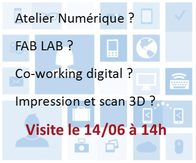 Atelier Numérique ? FAB LAB ? Co-working digital ? Impression et scan 3D ?
