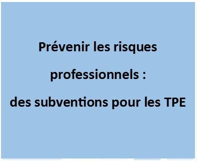 Prévenir les risques professionnels : des subventions pour les TPE