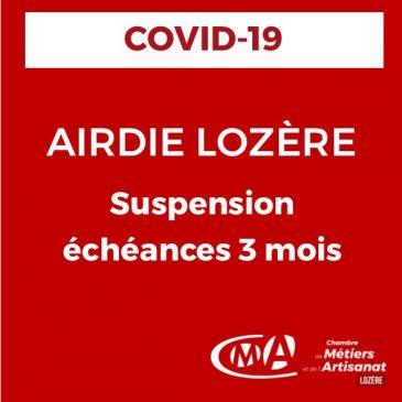 COVID-19 AIRDIE LOZÈRE suspension des prélèvements échéances pour 3 mois