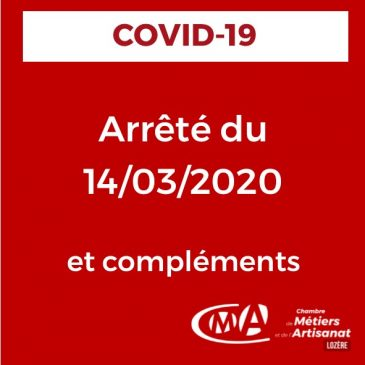 COVID-19 ARRÊTÉ DU 14/03/20 et compléments