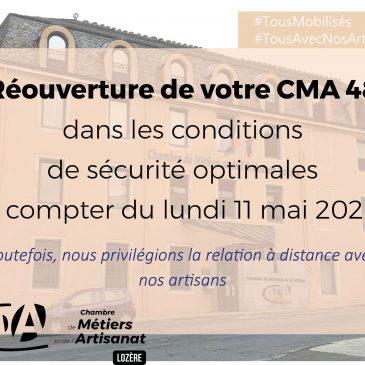 Réouverture de votre CMA 48
