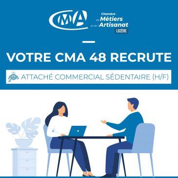 Votre CMA recrute : Attaché commercial sédentaire (H/F)