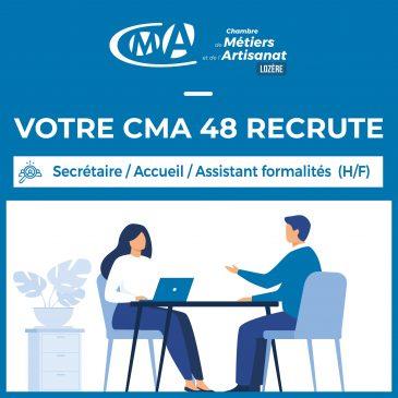 [ VOTRE CMA RECRUTE ] secrétaire / accueil / assistant formalités (H/F)